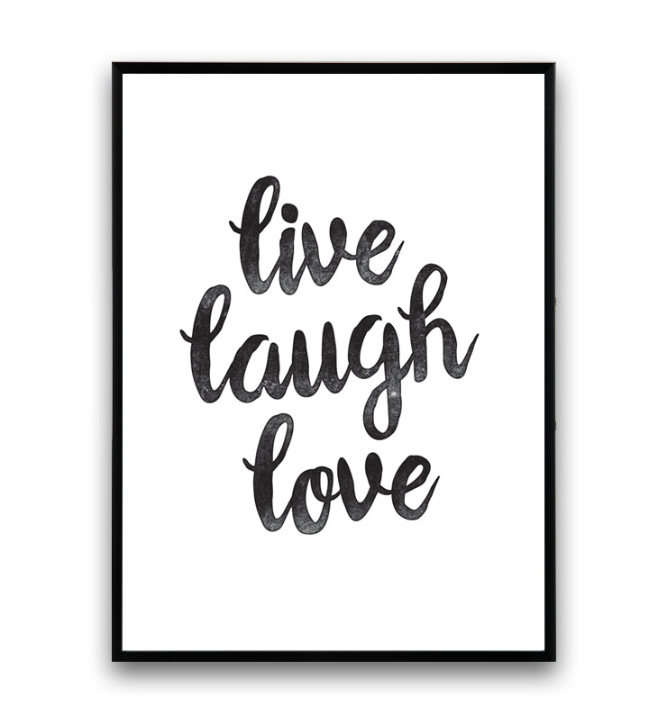 Live, laugh, love typography quote poster