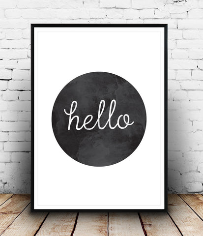 Quote print, black and white art, Hello print, typography poster