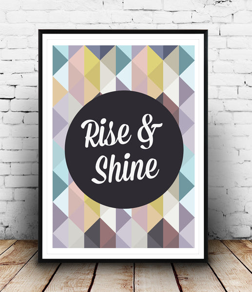 Rise and shine quote poster with colorful pattern - Wallzilladesign