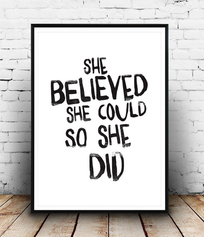 She believe she could, so she did quote print, typography poster, minimalist art - Wallzilladesign