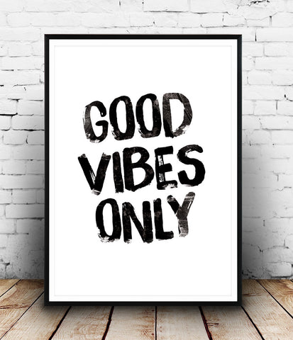 Good vibes only print, typography poster, motivational print, positive quote art - Wallzilladesign