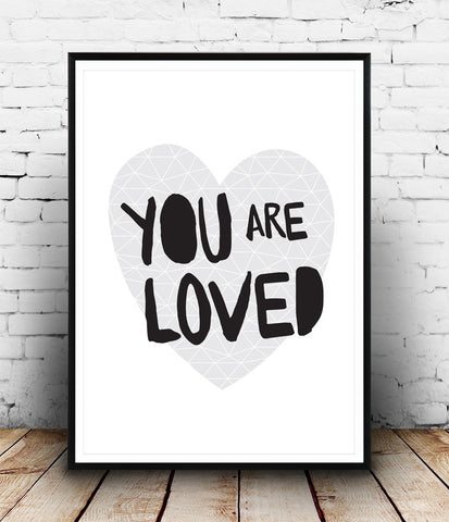 You are loved print, positive quote art, minimalist poster, black and white art - Wallzilladesign