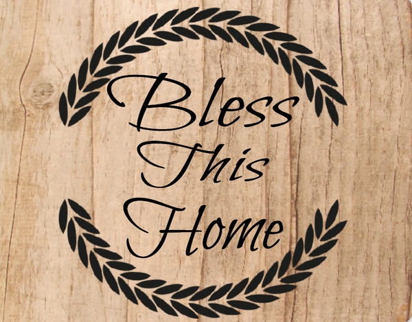 Bless this Home -Leaves