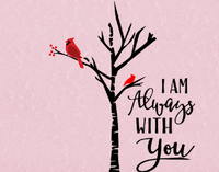 I am always with you Cardinal sign, winter cardinal sign, Christmas Cardinal sign