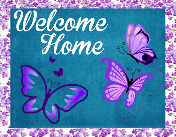 Welcome  Home Butterfly sign