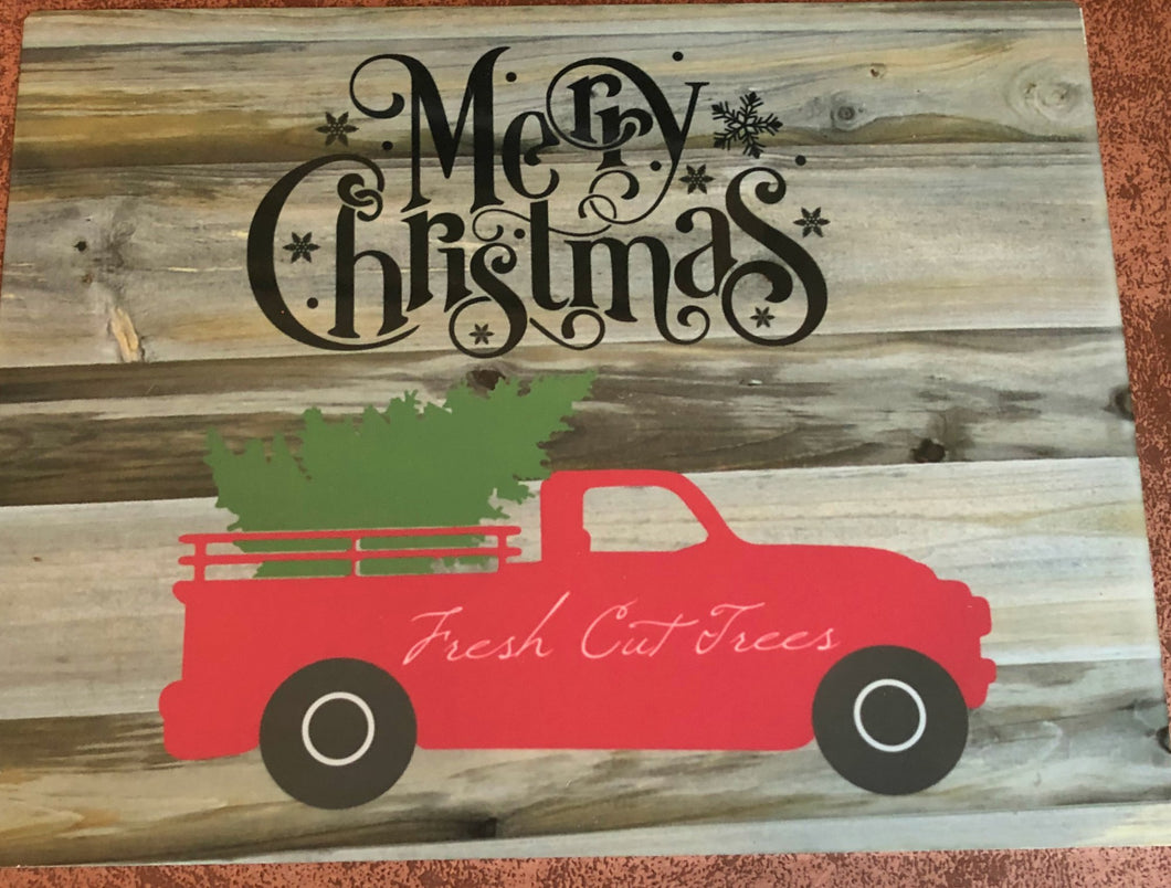 Merry Christmas Truck Sign- Fresh Cut