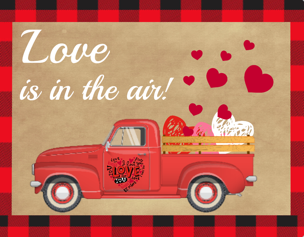 Love is in the air truck sign