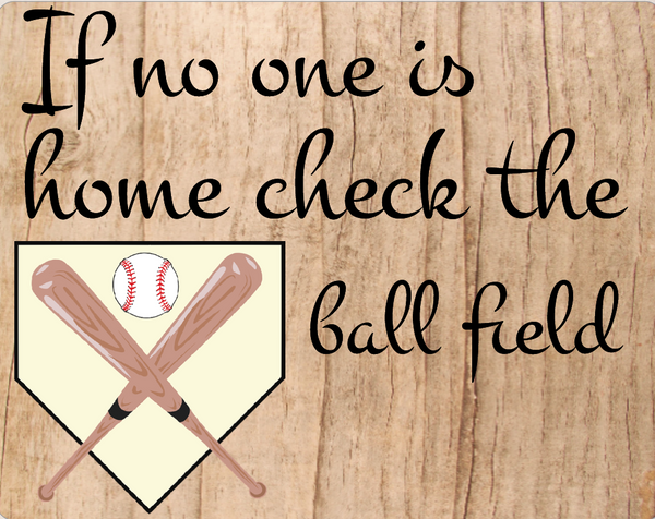 Check the ball field sign