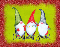 Christmas Squad gnome sign
