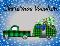 Christmas Vacation camper sign