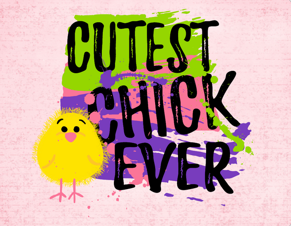 Easter sign- cutest chick ever