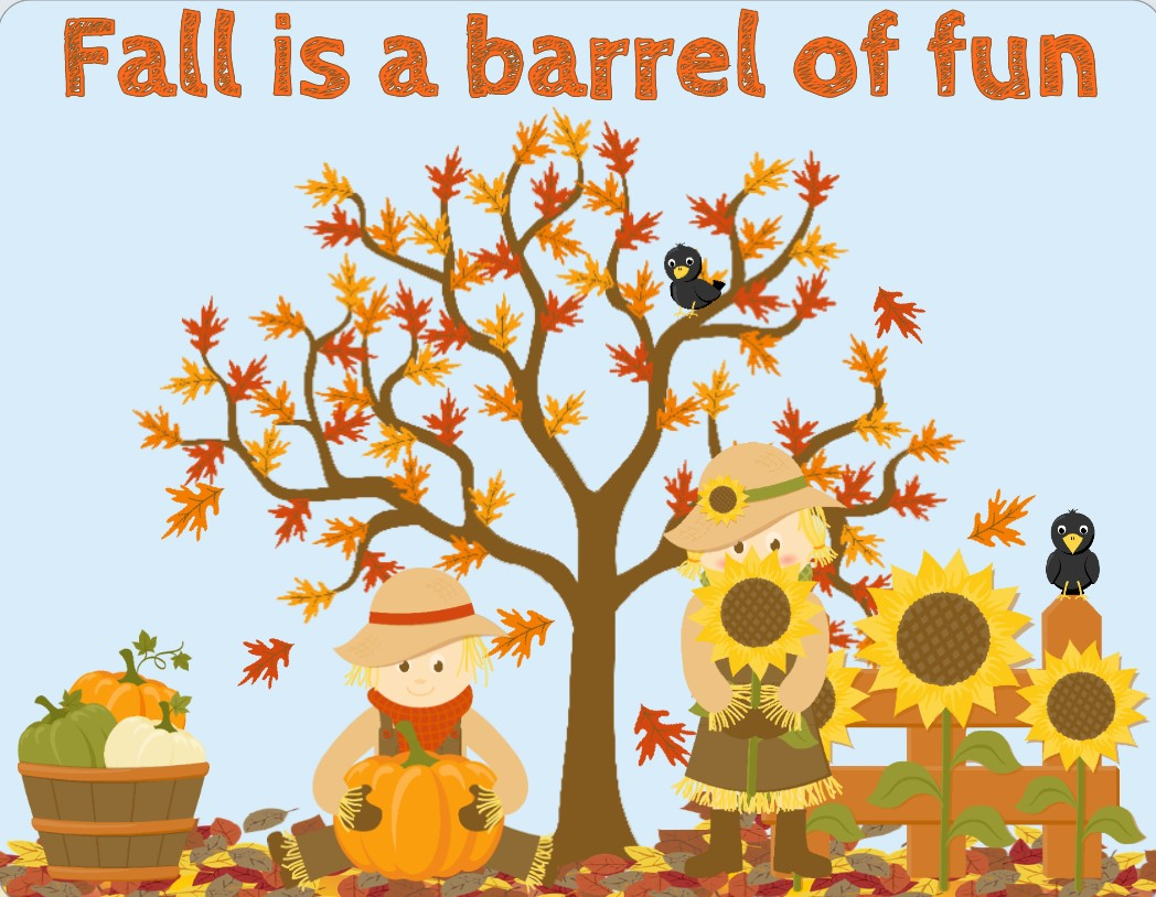 Fall is a barrel of fun scarecrow Sign