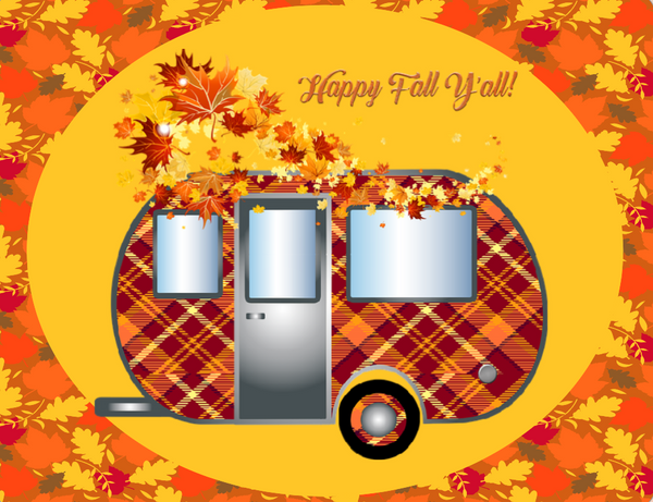 Happy Fall Y'all Camper Sign