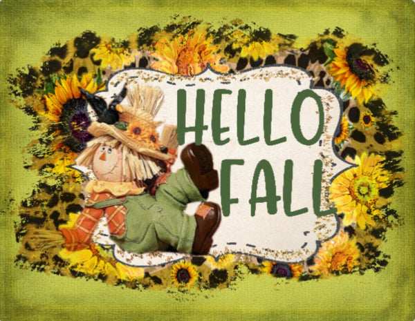 Hello Fall  Scarecrow Sunflower sign