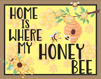 Home is Where My Honey Bee