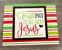 Christmas is all about Jesus sign