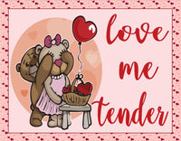 Love Me Tender Bears Sign