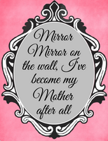 9 x 7 Mirror mirror on the wall Sign
