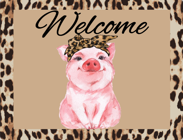 Welcome leopard print bandanna pig sign