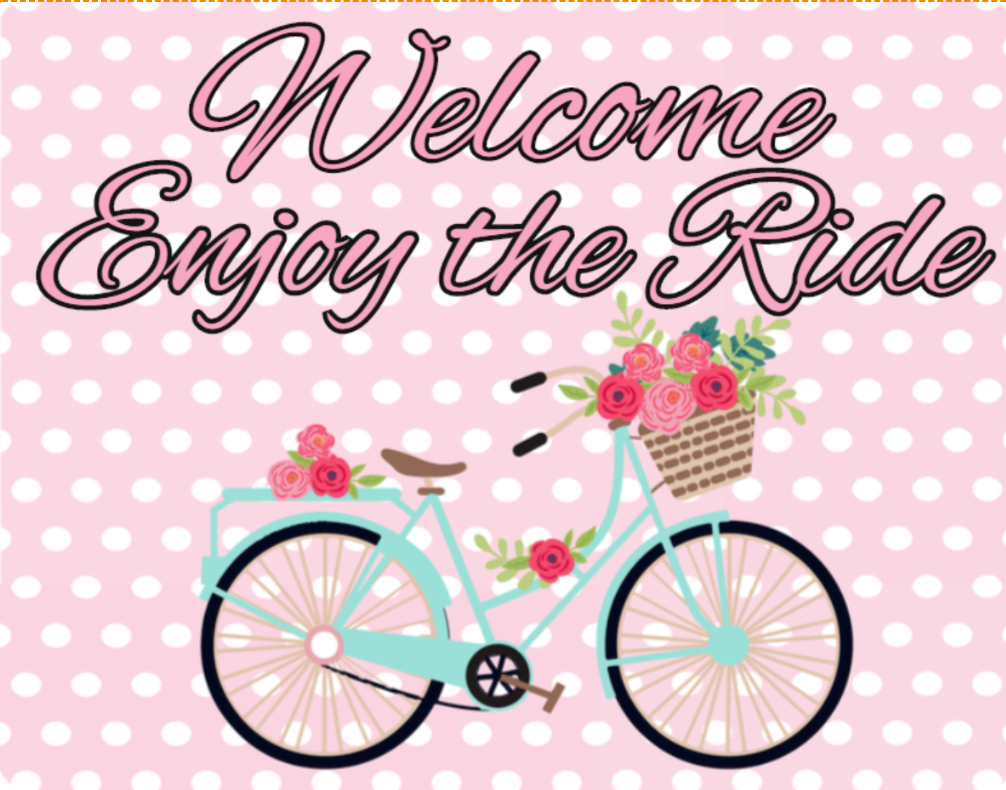 Welcome enjoy the ride bike sign