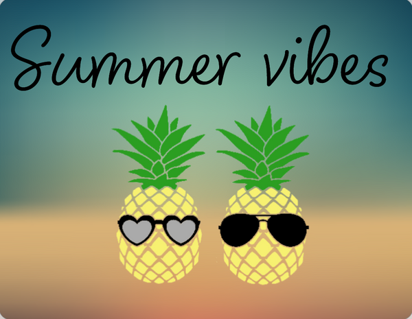 Summer vibes pineapple sign