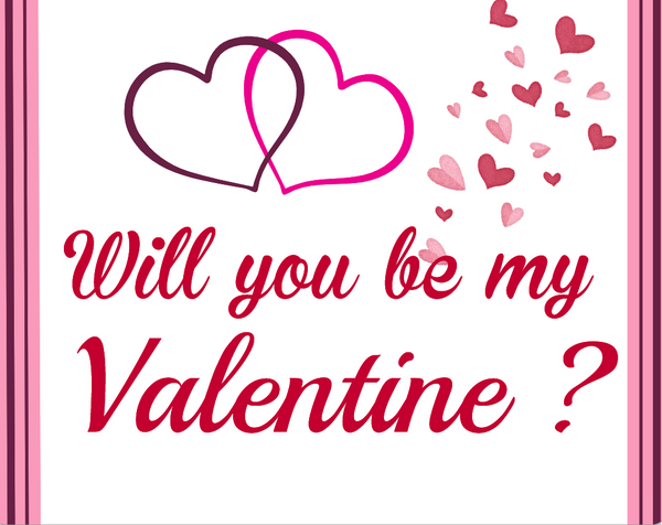 Valentines sign- Be my Valentine