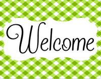 Green Plaid welcome sign