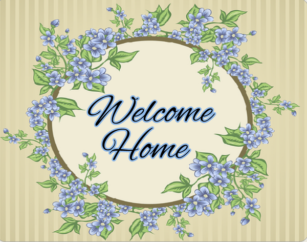 Welcome Home blue flowers sign