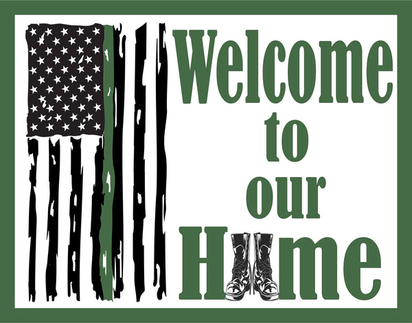 Welcome to Our Home Army Green