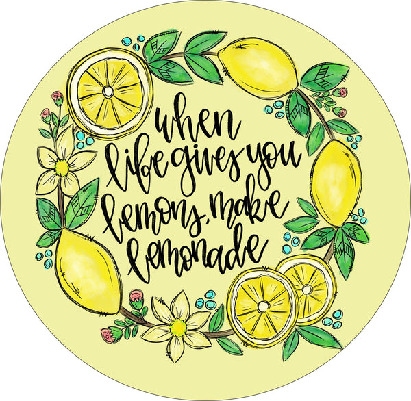 Round When Life Gives You Lemons