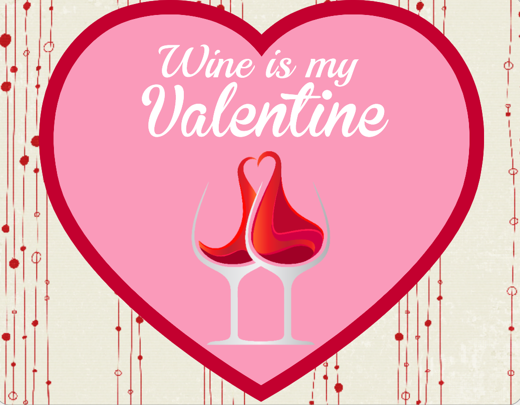 Valentines sign- Wine is my Valentine
