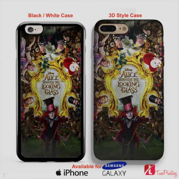 Alice in wonderland Alice Through The Looking Glass - Personalized iPhone 7 Case, iPhone 6/6S Plus, 5 5S SE, 7S Plus, Samsung Galaxy S5 S6 S7 S8 Case, and Other