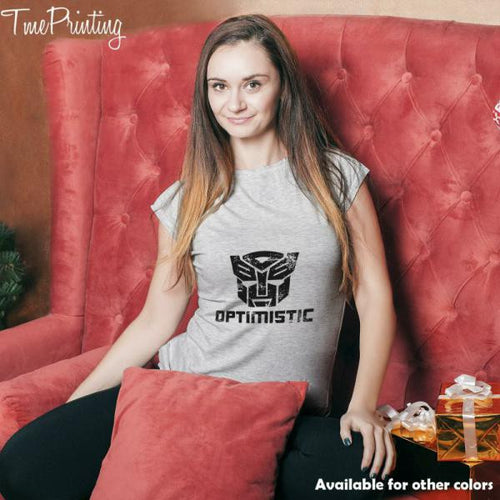 Be optimistic transformers robot optimus prime autobots show for Men T-Shirt, Women T-Shirt, Unisex T-Shirt