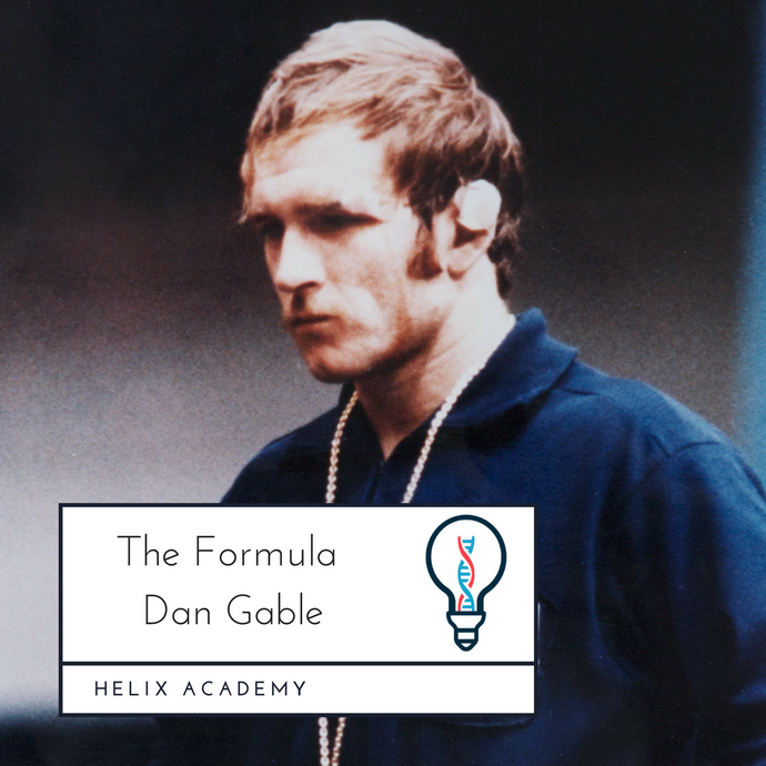 The Formula #13 - Wrestling, Tough Lessons, and Overcoming Adversity with Dan Gable