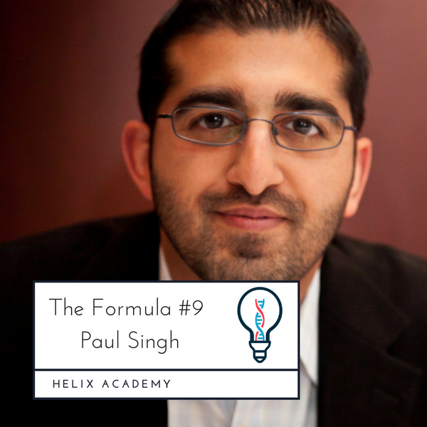 The Formula #9 - Investments, Traveling, and Trying Things with Paul Singh