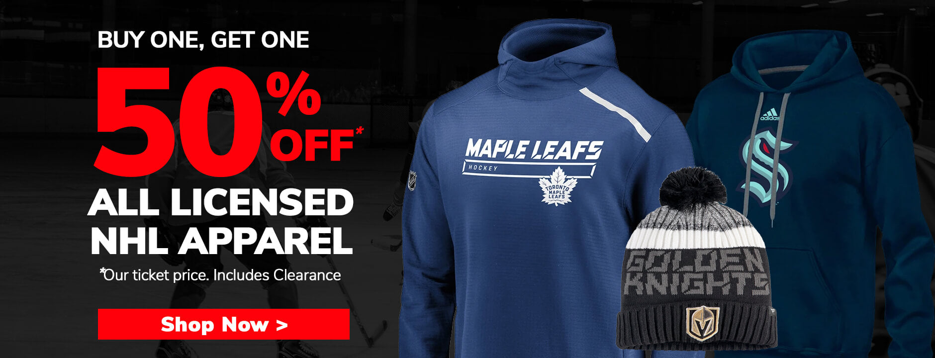 Buy One Get One 50% OFF NHL Apparel