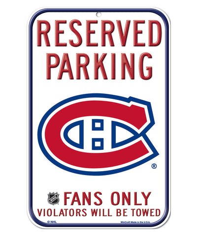 MONTREAL CANADIENS RESERVED PARKING SIGN