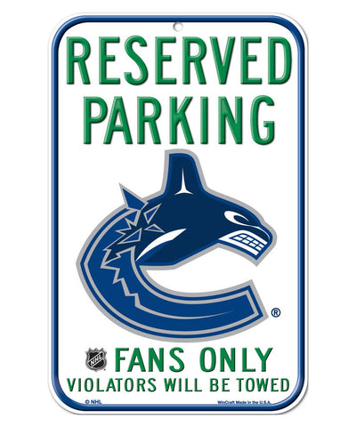 VANCOUVER CANUCKS RESERVED PARKING SIGN