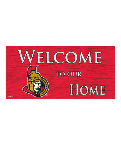OTTAWA SENATORS WELCOME TO OUR HOME SIGN