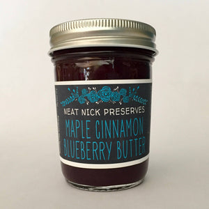 Neat Nick Preserves - Maple Cinnamon Blueberry Butter