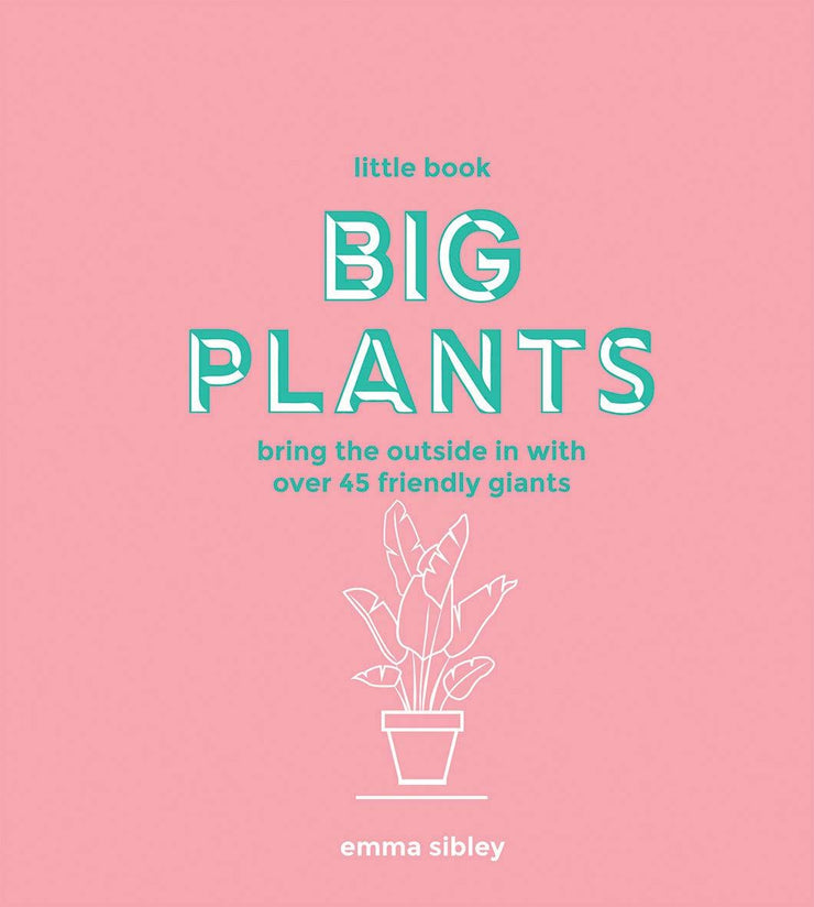 The Little Book of Big Plants