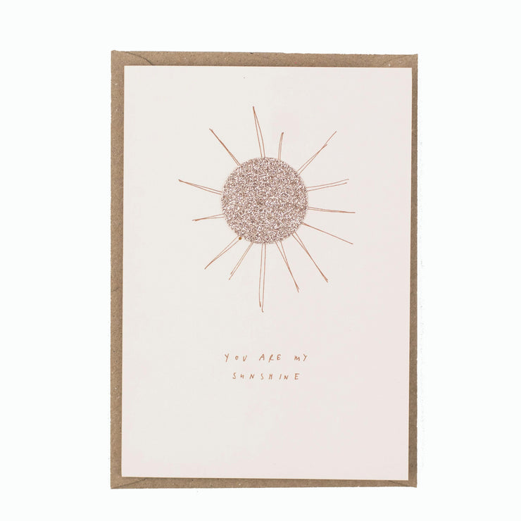 You Are My Sunshine - A6 Greeting Card