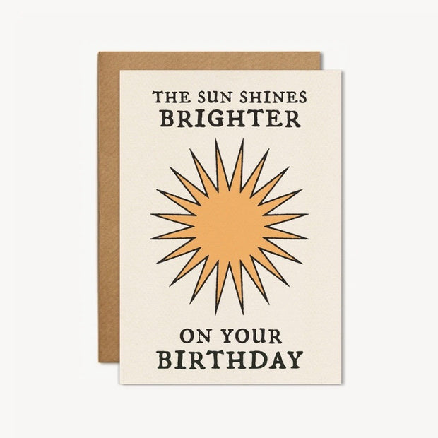The Sun Shines Brighter greetings card