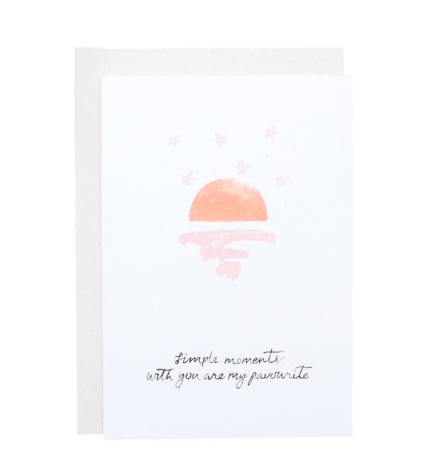 Simple moments with you are my favourite - Greeting card