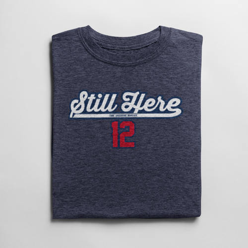 Still Here Tom Brady New England Patriots T-Shirt