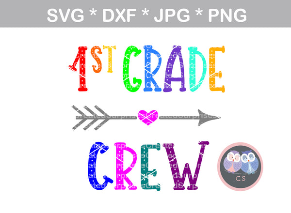 1st Grade Crew, elementary, school, digital download, SVG, DXF, cut file, personal, commercial, use with Silhouette Cameo, Cricut and Die Cutting Machines