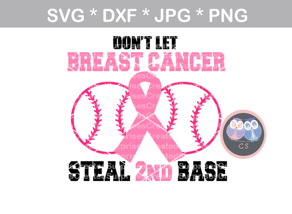 Breast Cancer awareness, Pink Ribbon, Don't let cancer steal 2nd base, digital download, SVG, DXF, cut file, personal, commercial, use with Silhouette Cameo, Cricut and Die Cutting Machines