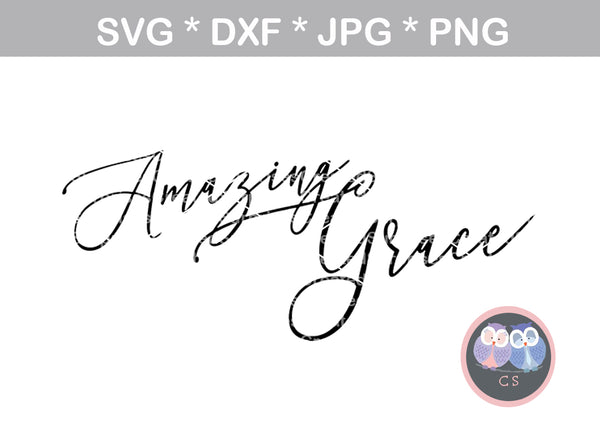 Amazing Grace, script, Faith, digital download, SVG, DXF, cut file, personal, commercial, use with Silhouette Cameo, Cricut and Die Cutting Machines