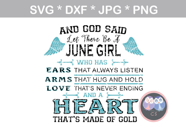 And God said, birthday month, (All Months Included) Girl, heart, love, digital download, SVG, DXF, cut file, personal, commercial, use with Silhouette Cameo, Cricut and Die Cutting Machines