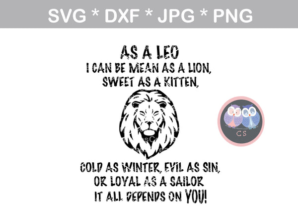 As a Leo, Lion, saying, zodiac, digital download, SVG, DXF, cut file, personal, commercial, use with Silhouette Cameo, Cricut and Die Cutting Machines